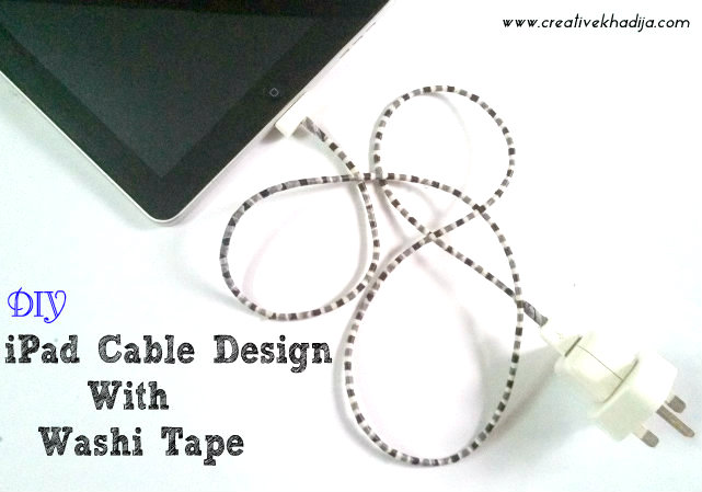 iPad cable design with washi tape