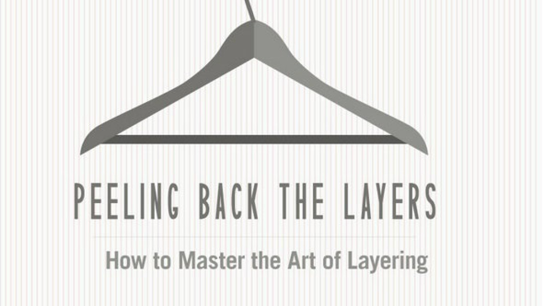 How to Master the Art of Layering