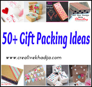 50 plus gift packing ideas tutorials