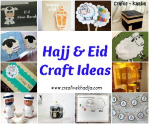 hajj and eid crafts ideas and creations