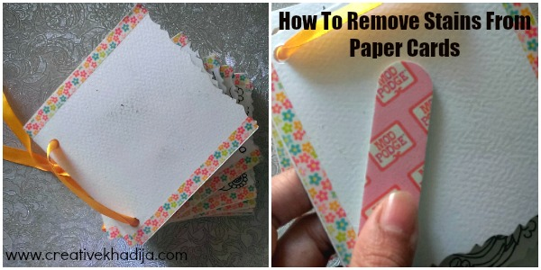 How To Remove Minor Stains From Paper Cards and Crafts