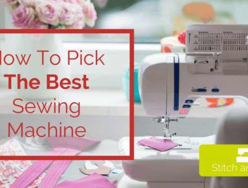 how to pick the best sewing machine