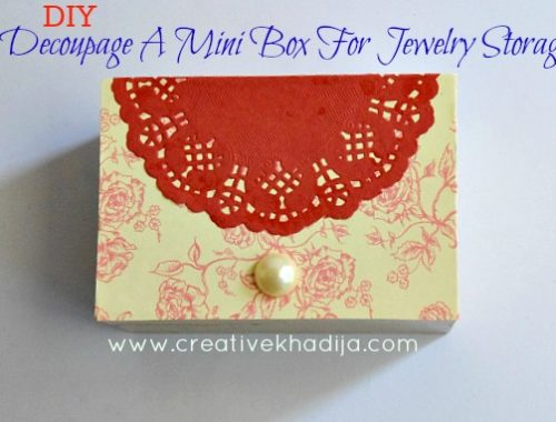 Best jewelry storage ideas & accessory organizing box decoupage tutorial with mod podge