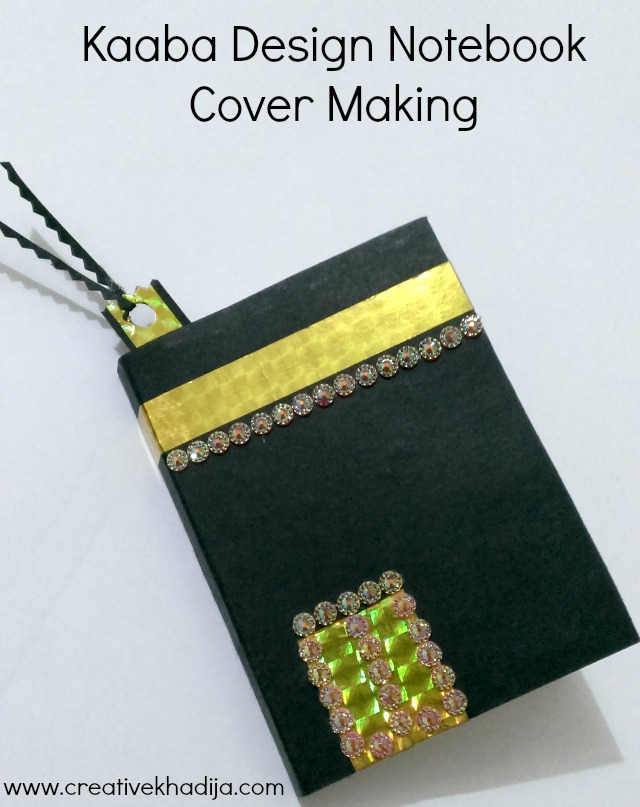 Hajj Crafts Ideas-Notebook Cover Making With Kaaba Design