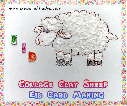 eid card crafts sheep collage clay