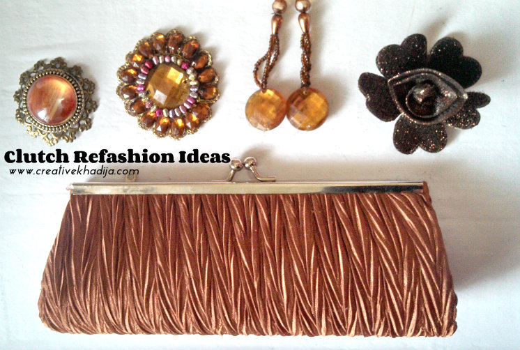 clutch refashion ideas