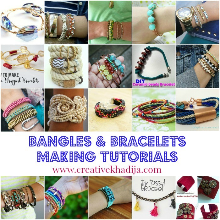 bangles and bracelts making ideas and tutorials