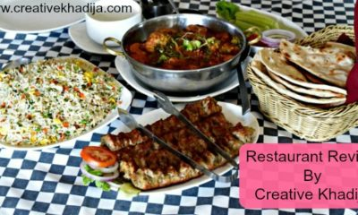 Restaurant Review by Creative Khadija Food Blogger & Photographer