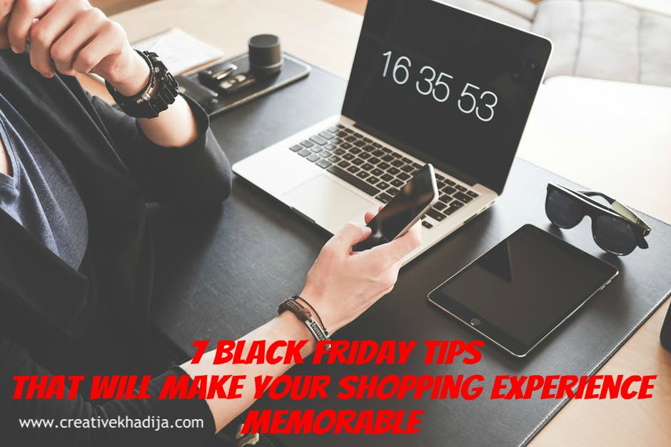 7 Black Friday Tips That Will Make Your Shopping Experience Memorable