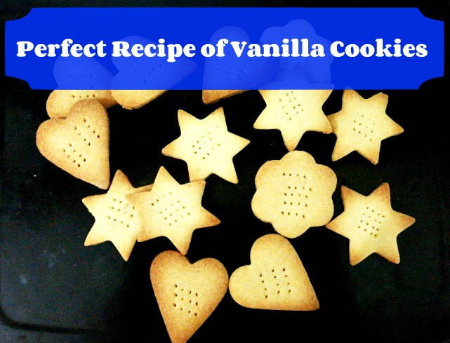 how to make vanilla cookies perfectly