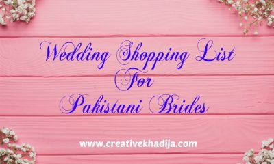 wedding shopping list for pakistani brides fashion