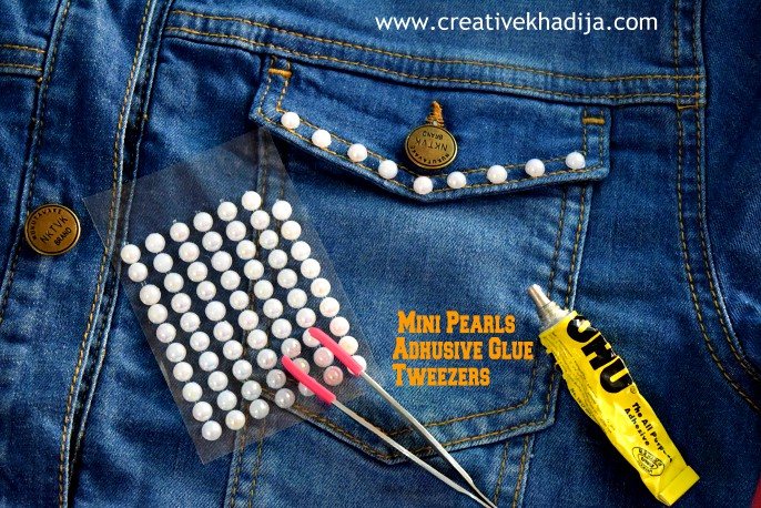how-to-refashion-old-denim-jeans-jacket-in-five-minutes-with-pearls-designing-on-outfits-styling-tutorial-creative-khadija-DIY-blog-pakistan