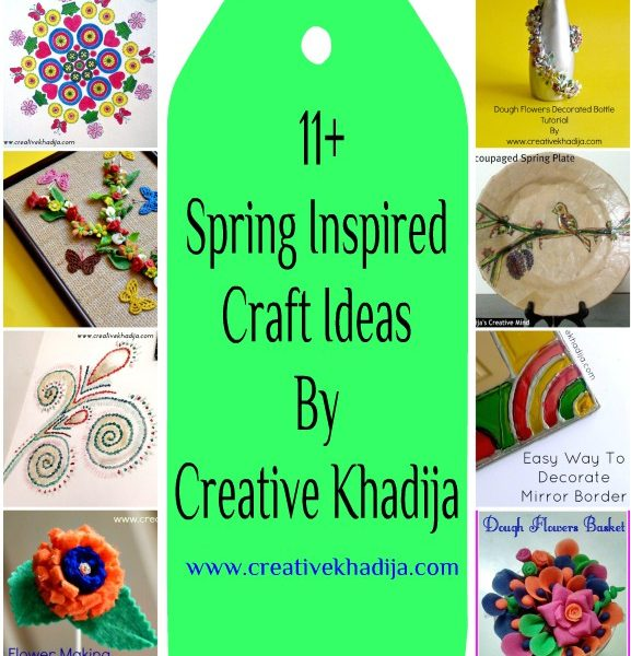 Spring Inspired Craft Ideas By Creative Khadija