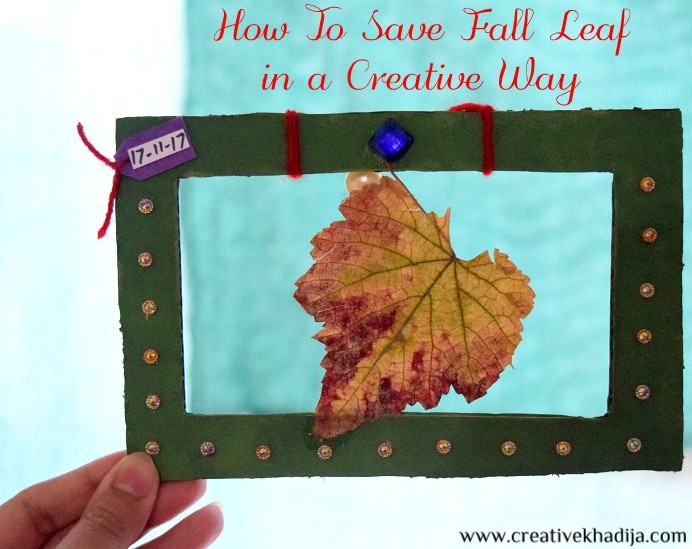 how-to-save-fall-autumn-leaf-kids-school-activities-tutorial