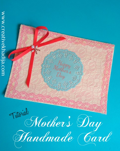 mother's day handmade cards making ideas and tutorials