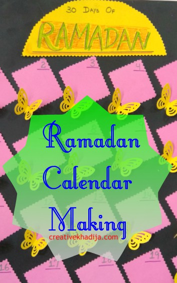 Ramadan 2019 Art Projects For Kids-Advent Calendar