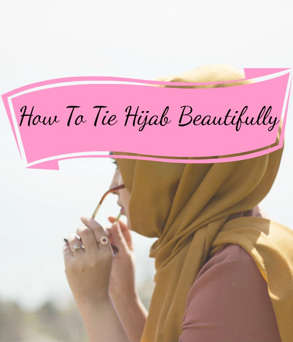 how to tie a hijab in easy and stylish way