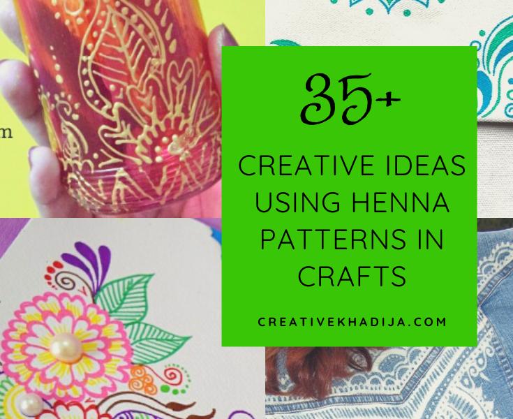 creative ideas using henna patterns in crafts