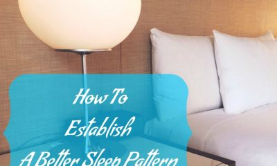 How To Establish A Better Sleep Pattern