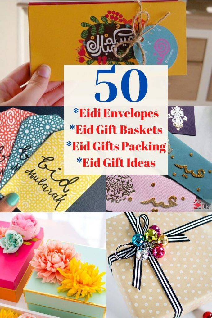 Ideas for Wrapping Presents at this Eid ul Fitar 2020 - Eidi envelopes ideas - Eidi gift baskets - Eid gifts wrapping