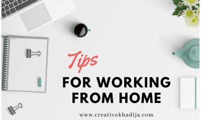 7 Tips for working from home in Quarantine