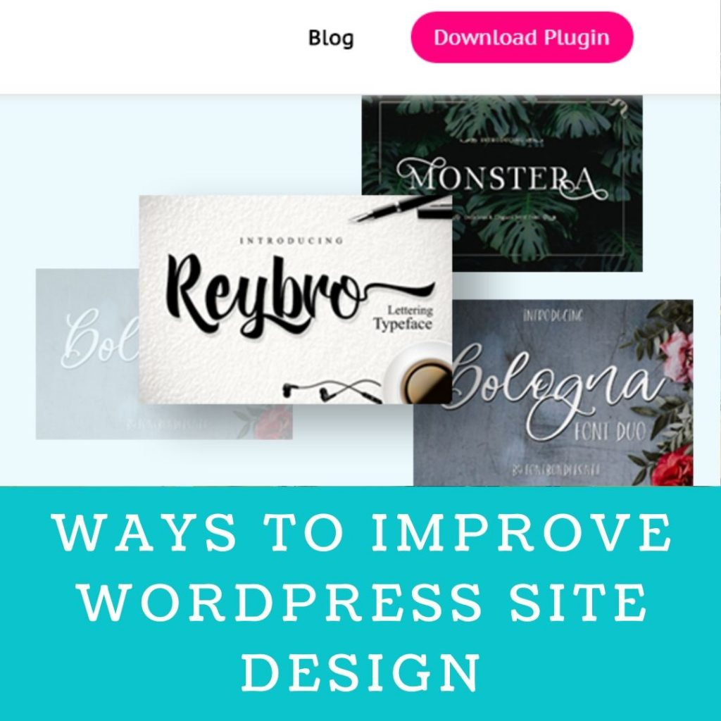 Ways To Improve Your WordPress Site Design