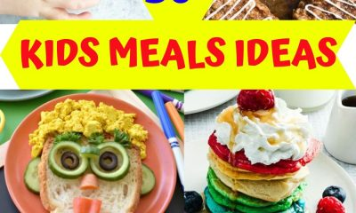 Easy Ideas for Kids Meals