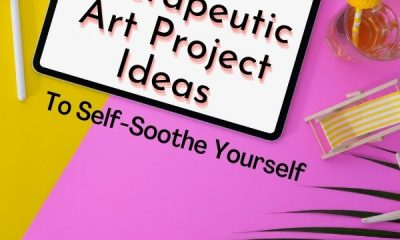 Art-project-ideas-to-Self-Soothe-Yourself