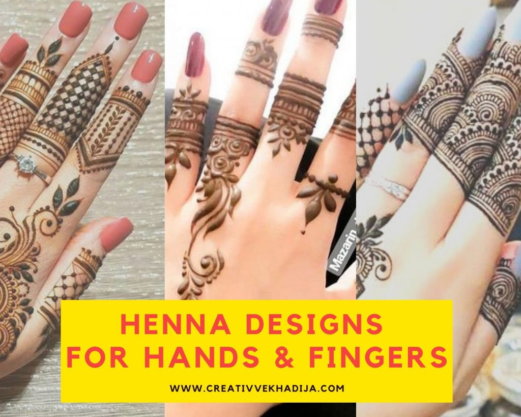 Easy Henna Designs for Hands and Fingers