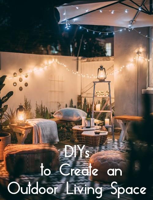 7 DIYs to Create an Outdoor Living Space