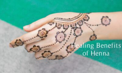 The Surprising Healing Benefits of Henna