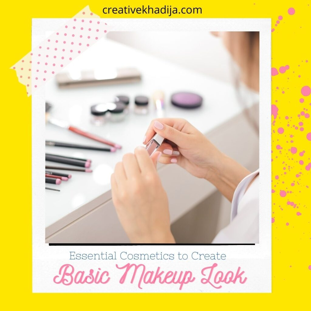Essential Cosmetics to Create Basic Makeup Look