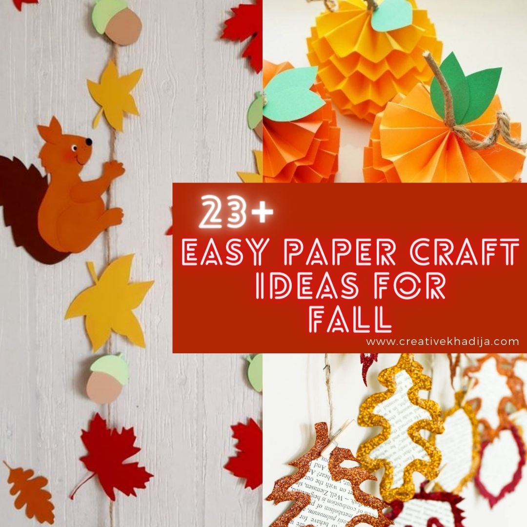 Easy Paper Craft Ideas For Fall and Autumn