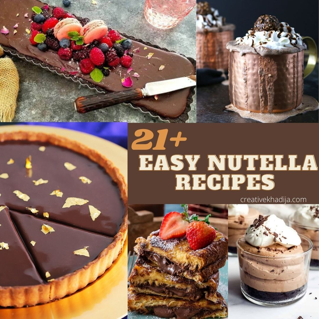 21+ easy nutella recipes that you would love to try