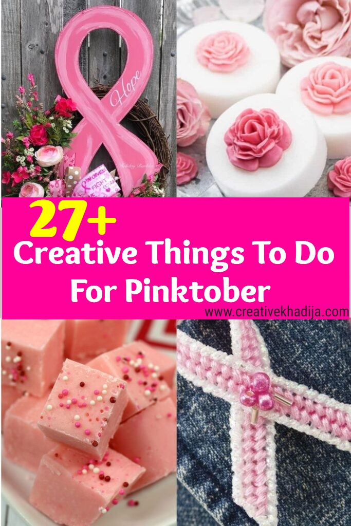 27 creative things to do for pinktober 2021